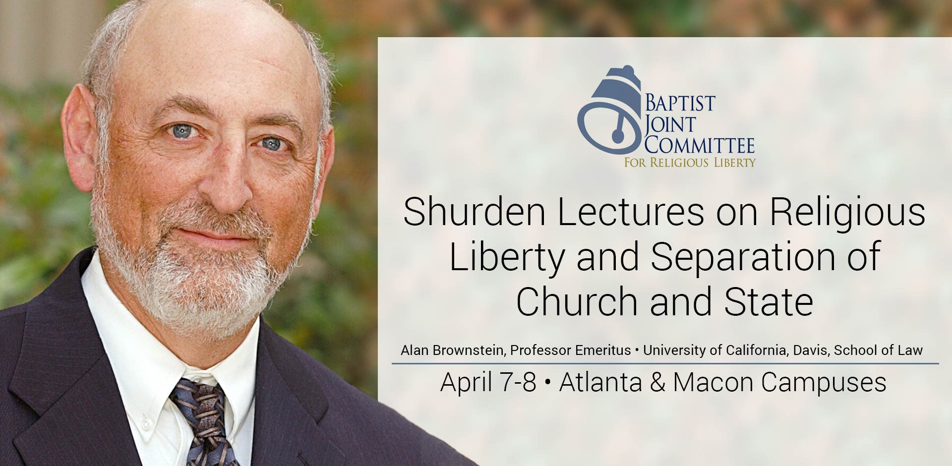 Mercer to Host Shurden Lectures on Religious Liberty and Separation of Church and State April 7-8
