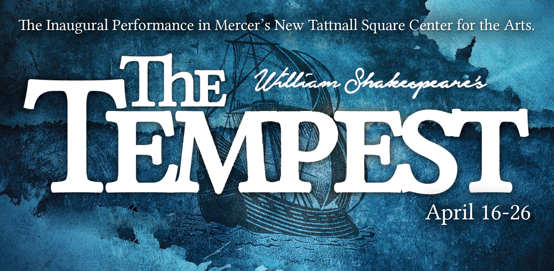 Theatre Department Presents 'The Tempest' April 16-26 as Part of Tattnall Square Center for the Arts Grand Opening