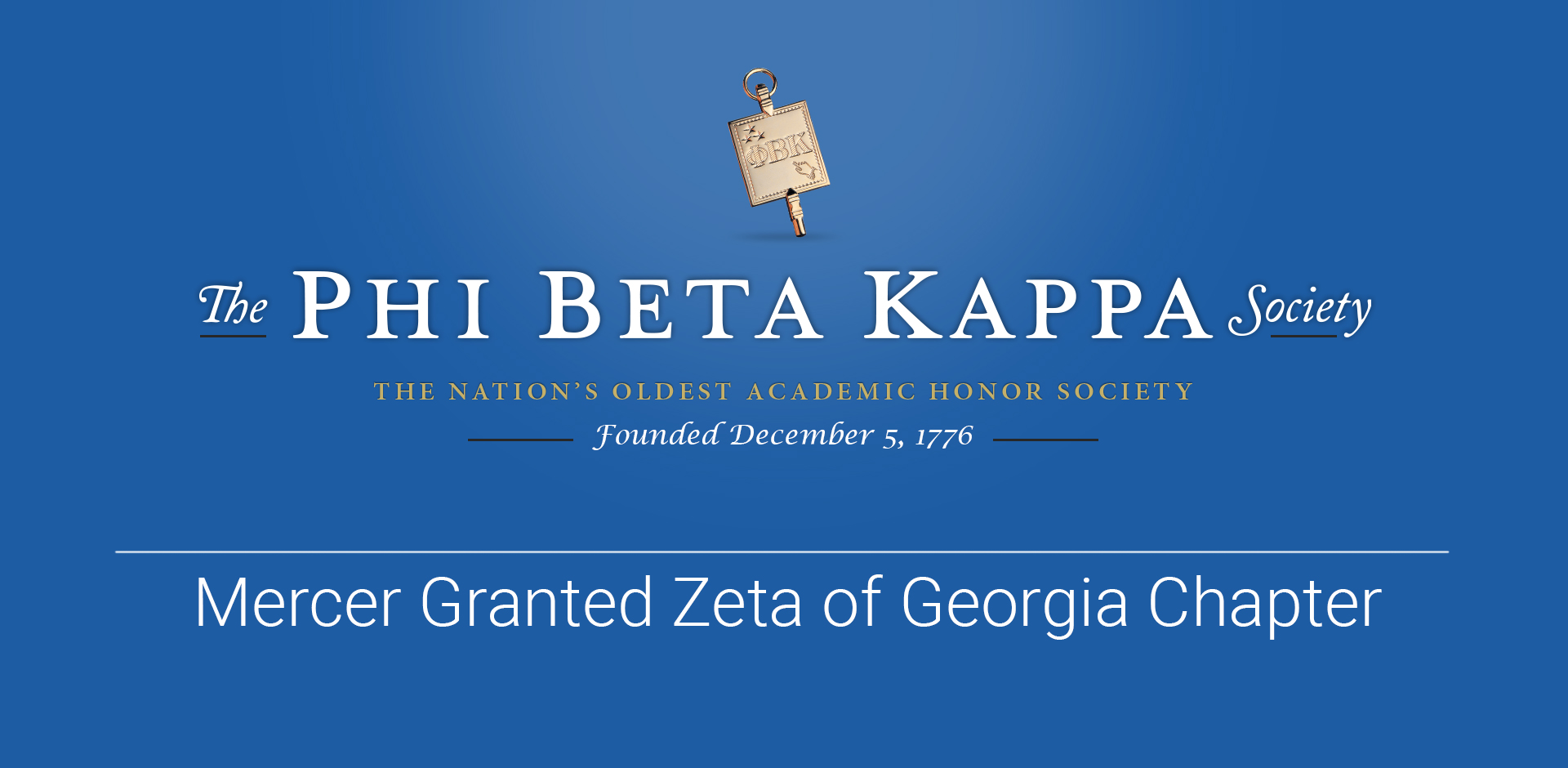 Mercer Granted Chapter of Phi Beta Kappa, Nation's Oldest and Most Prestigious Academic Honor Society